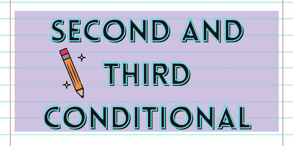 Second and Third Conditional Grammar Lesson