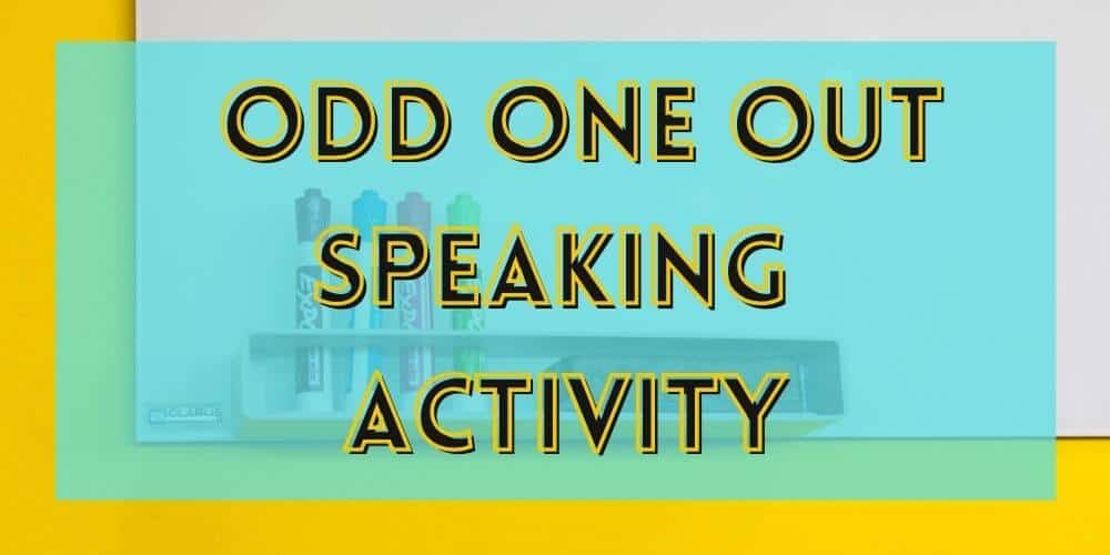 Odd One Out Speaking Activity