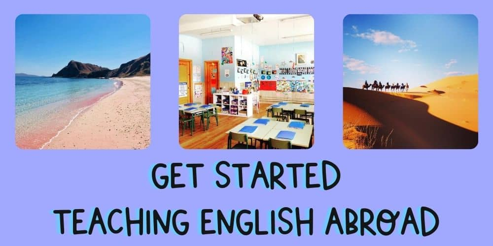 How to Get Started Teaching English Abroad