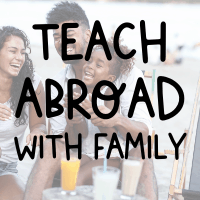 teach abroad with family