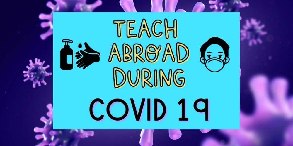 Can I Teach English Abroad During Covid 19?