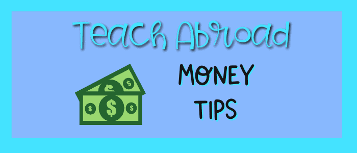 Teach abroad money tips